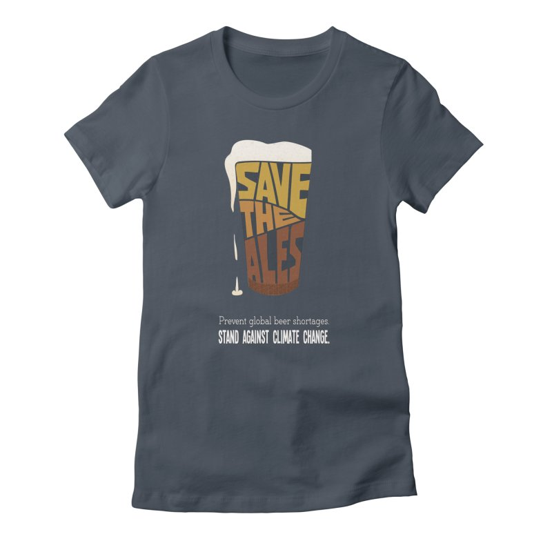 Save the Ales (20th anniversary remix) Women's T-Shirt by random facts