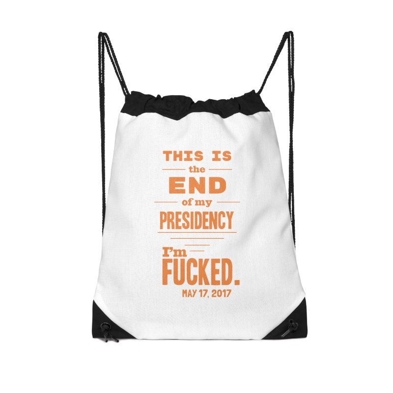 end of my presidency Accessories Bag by random facts