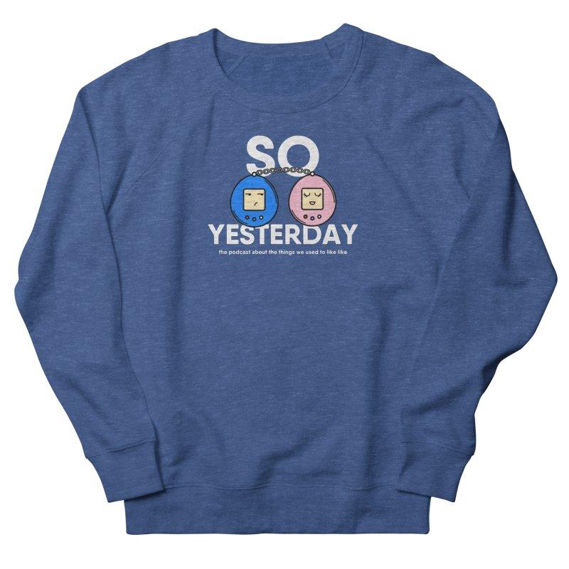 So Yesterday Logo Tee Women's French Terry Sweatshirt by So Yesterday
