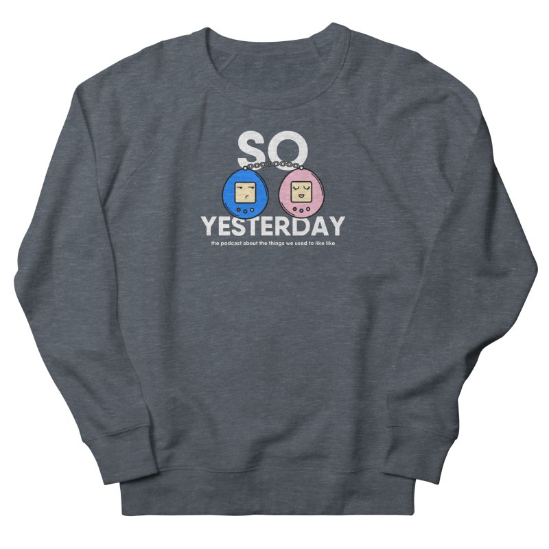 So Yesterday Logo Tee Women's French Terry Sweatshirt by So Yesterday