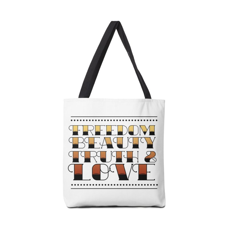 Freedom, Beauty, Truth & Love Tote Accessories Tote Bag Bag by So Yesterday