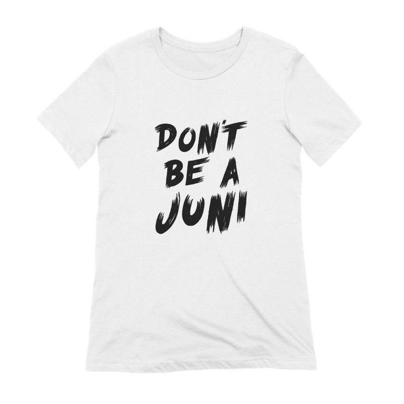Juni Tee (Black Text) Women's Extra Soft T-Shirt by So Yesterday