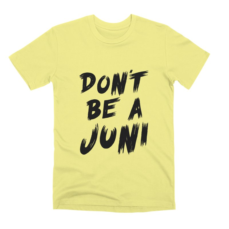 Juni Tee (Black Text) Men's Premium T-Shirt by So Yesterday