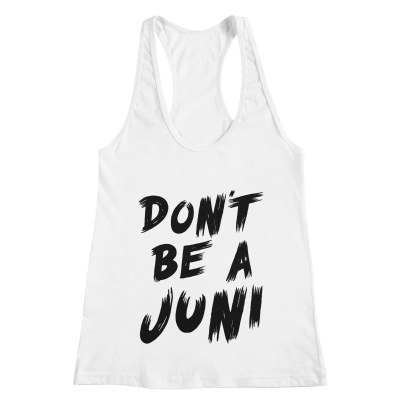 Juni Tee (Black Text) Women's Racerback Tank by So Yesterday