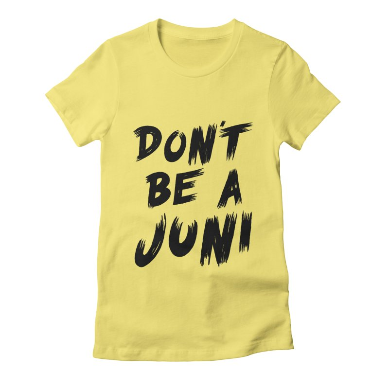 Juni Tee (Black Text) Women's Fitted T-Shirt by So Yesterday