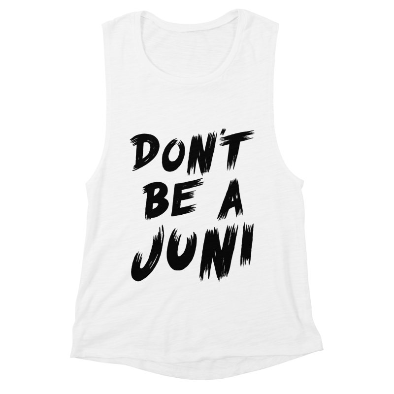 Juni Tee (Black Text) Women's Muscle Tank by So Yesterday
