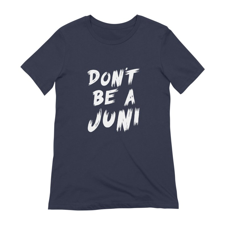 Juni Tee (White Text) Women's Extra Soft T-Shirt by So Yesterday