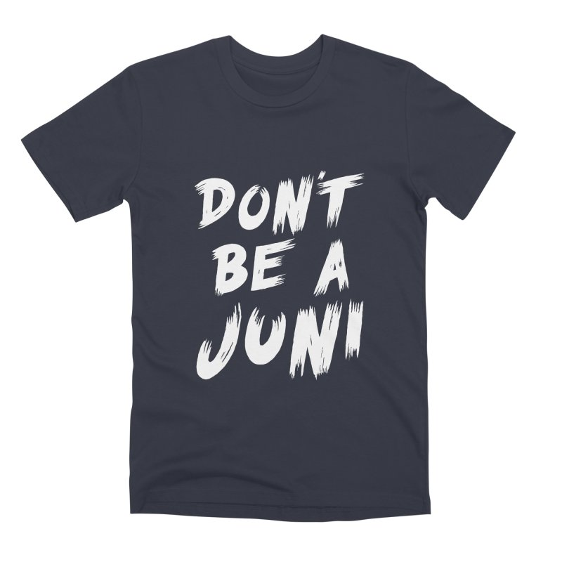 Juni Tee (White Text) Men's Premium T-Shirt by So Yesterday