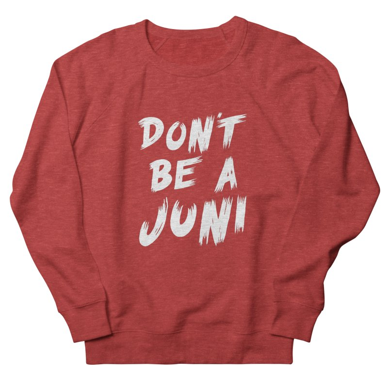 Juni Tee (White Text) Women's French Terry Sweatshirt by So Yesterday
