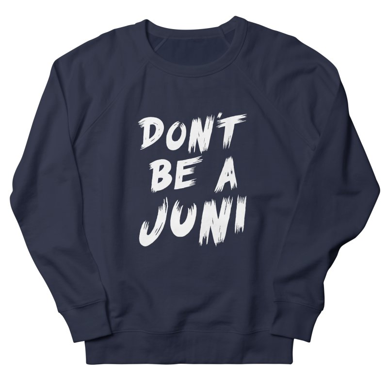 Juni Tee (White Text) Men's French Terry Sweatshirt by So Yesterday