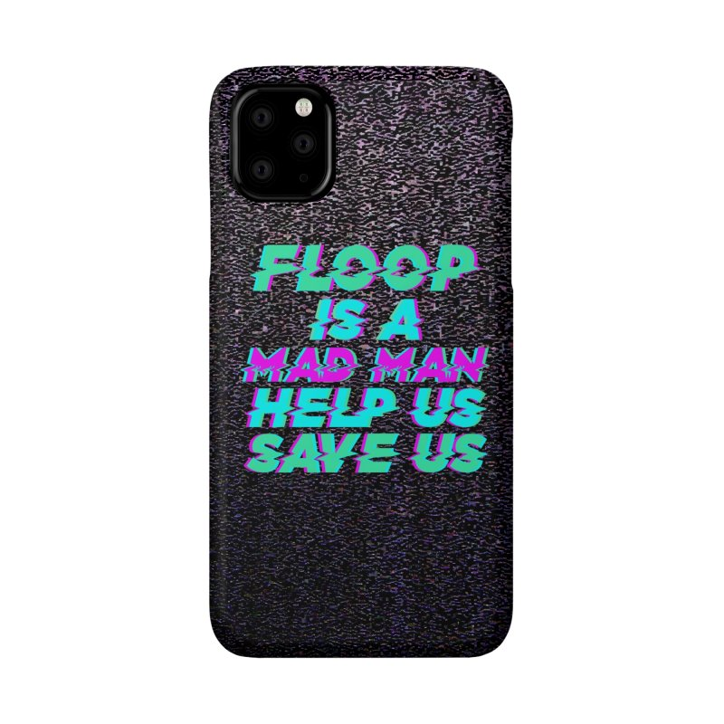 Floop Phone Case Accessories Phone Case by So Yesterday