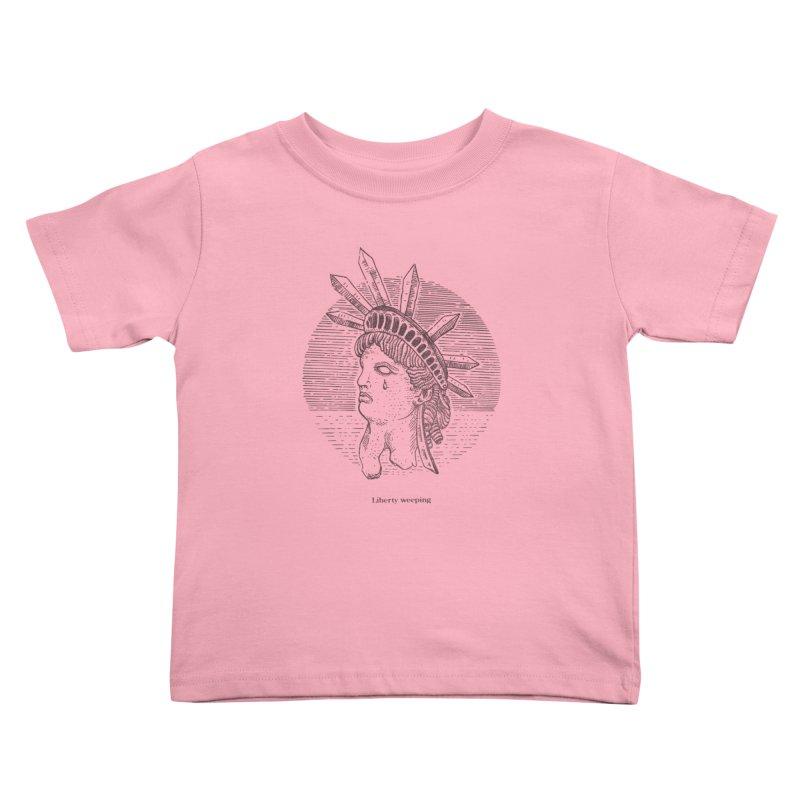 Liberty is Weeping Kids Toddler T-Shirt by Sp3ktr's Artist Shop