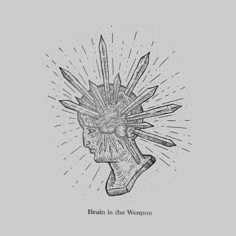 Brain is the Weapon by sp3ktr's Artist Shop