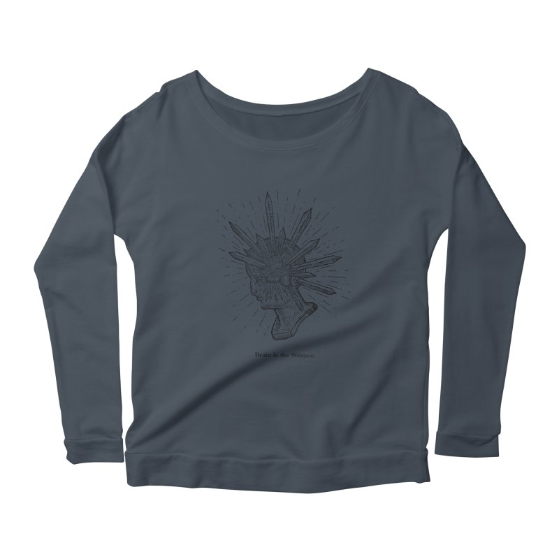 Brain is the Weapon Women's Scoop Neck Longsleeve T-Shirt by Sp3ktr's Artist Shop