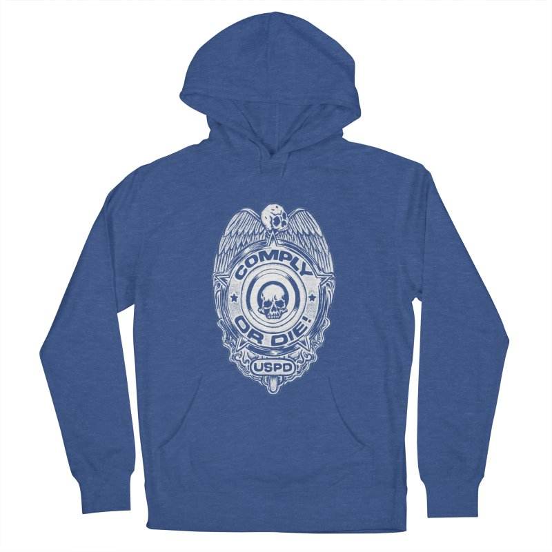Comply or Die white Women's French Terry Pullover Hoody by Sp3ktr's Artist Shop