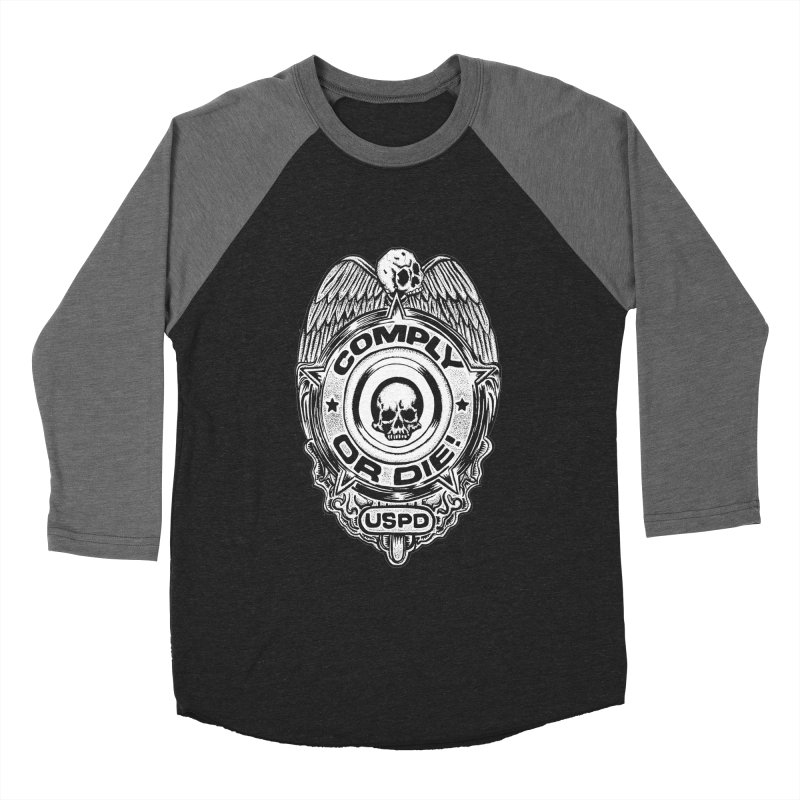 Comply or Die white Men's Baseball Triblend Longsleeve T-Shirt by Sp3ktr's Artist Shop