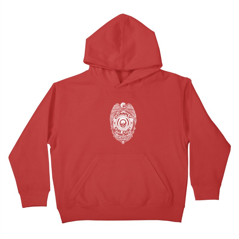 Comply or Die white Kids Pullover Hoody by sp3ktr's Artist Shop