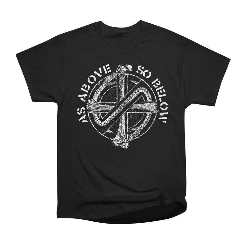 AS ABOVE SO BELOW Women's Heavyweight Unisex T-Shirt by Sp3ktr's Artist Shop