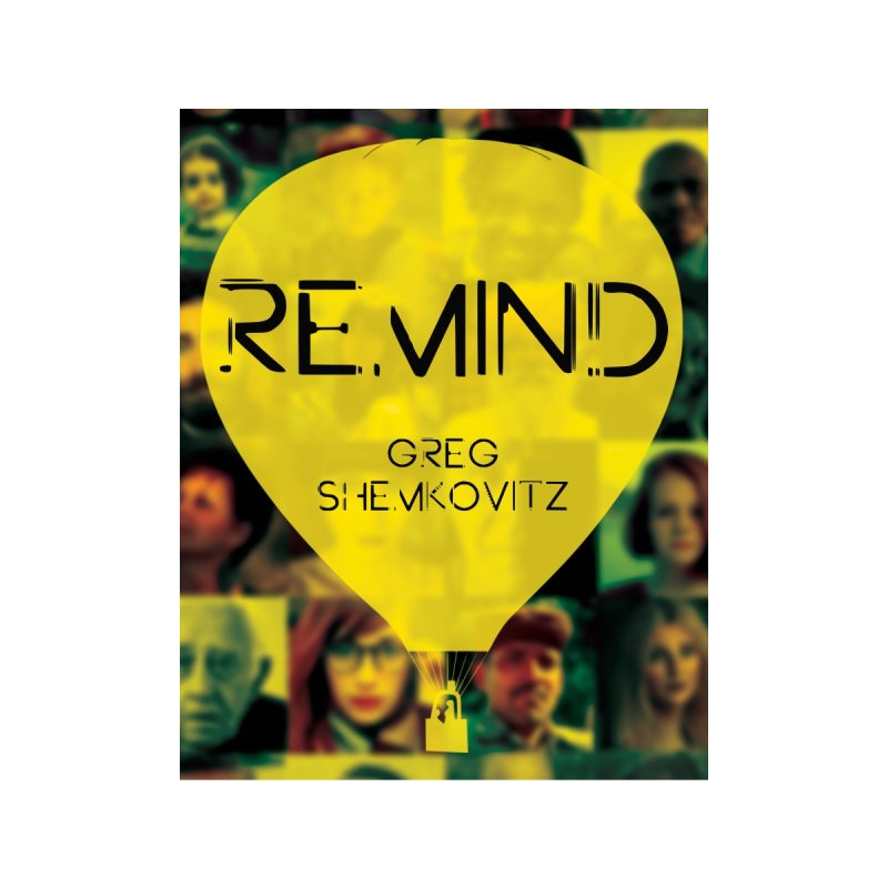 REMIND Cover A by Spaceboy Books LLC's Artist Shop