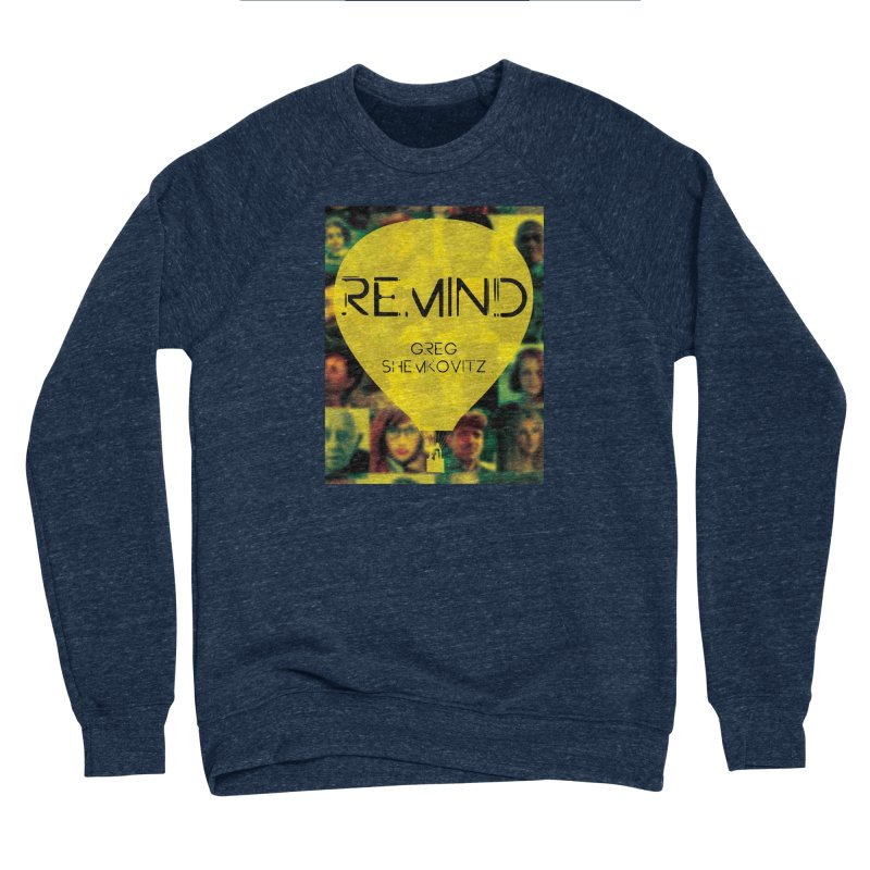 REMIND Cover A Men's Sponge Fleece Sweatshirt by Spaceboy Books LLC's Artist Shop