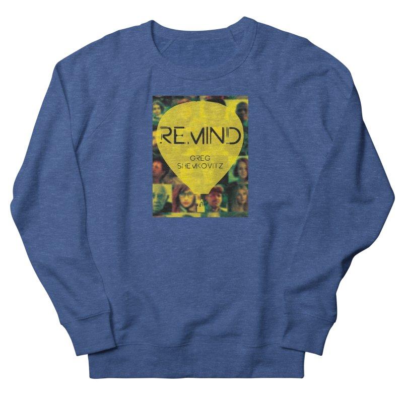 REMIND Cover A Men's Sweatshirt by Spaceboy Books LLC's Artist Shop