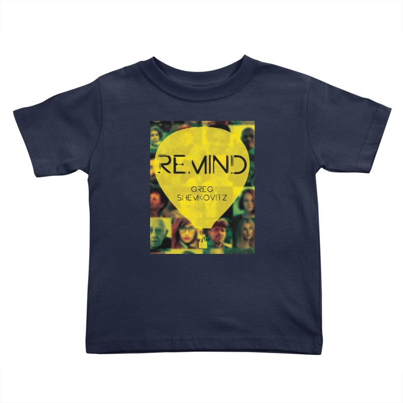 REMIND Cover A Kids Toddler T-Shirt by Spaceboy Books LLC's Artist Shop