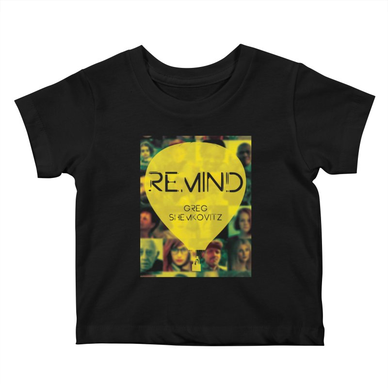 REMIND Cover A Kids Baby T-Shirt by Spaceboy Books LLC's Artist Shop