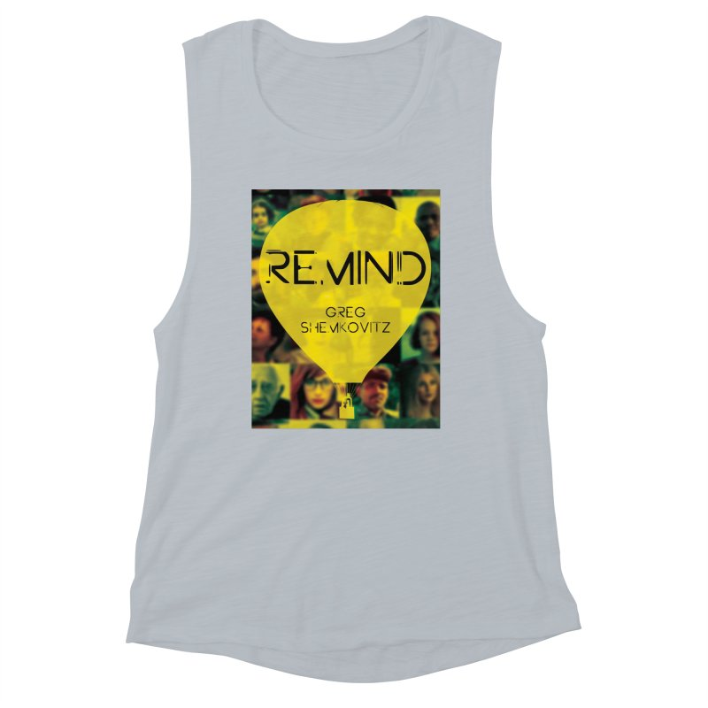REMIND Cover A Women's Muscle Tank by Spaceboy Books LLC's Artist Shop