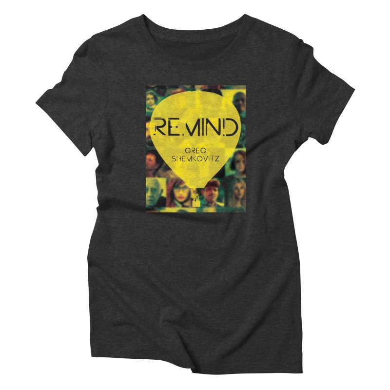 REMIND Cover A Women's Triblend T-Shirt by Spaceboy Books LLC's Artist Shop