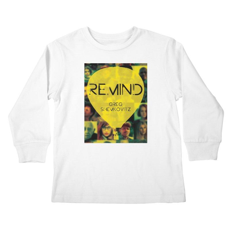 REMIND Cover A Kids Longsleeve T-Shirt by Spaceboy Books LLC's Artist Shop