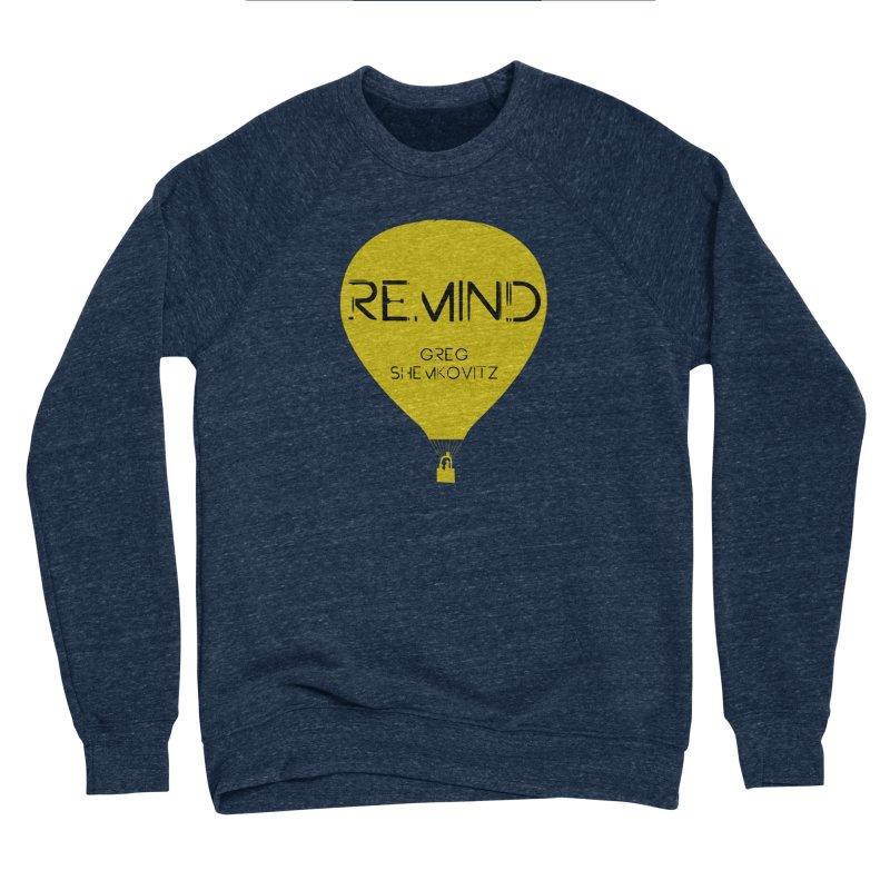 REMIND Balloon A Women's Sponge Fleece Sweatshirt by Spaceboy Books LLC's Artist Shop