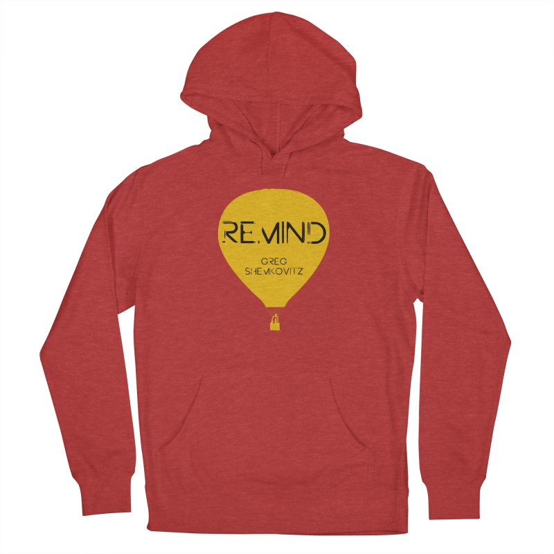 REMIND Balloon A Men's French Terry Pullover Hoody by Spaceboy Books LLC's Artist Shop