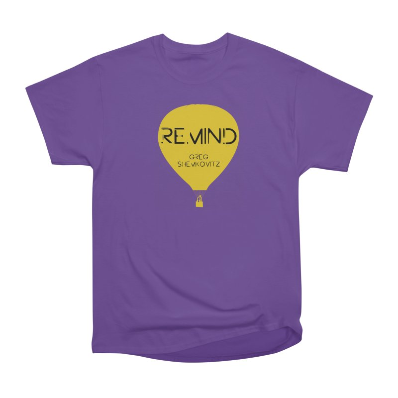 REMIND Balloon A Men's Heavyweight T-Shirt by Spaceboy Books LLC's Artist Shop