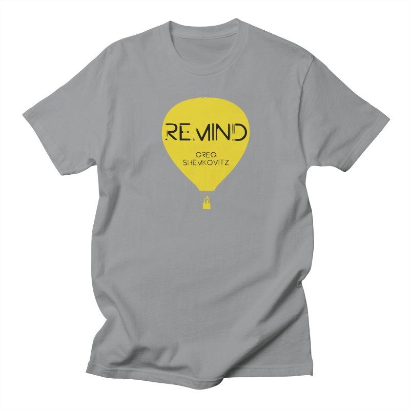 REMIND Balloon A Women's Regular Unisex T-Shirt by Spaceboy Books LLC's Artist Shop
