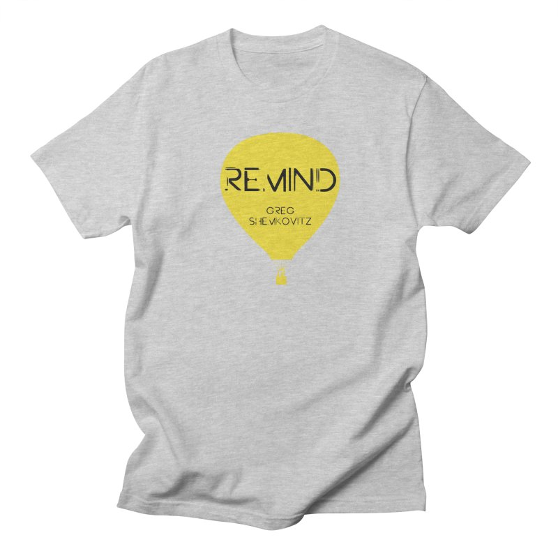 REMIND Balloon A Men's Regular T-Shirt by Spaceboy Books LLC's Artist Shop