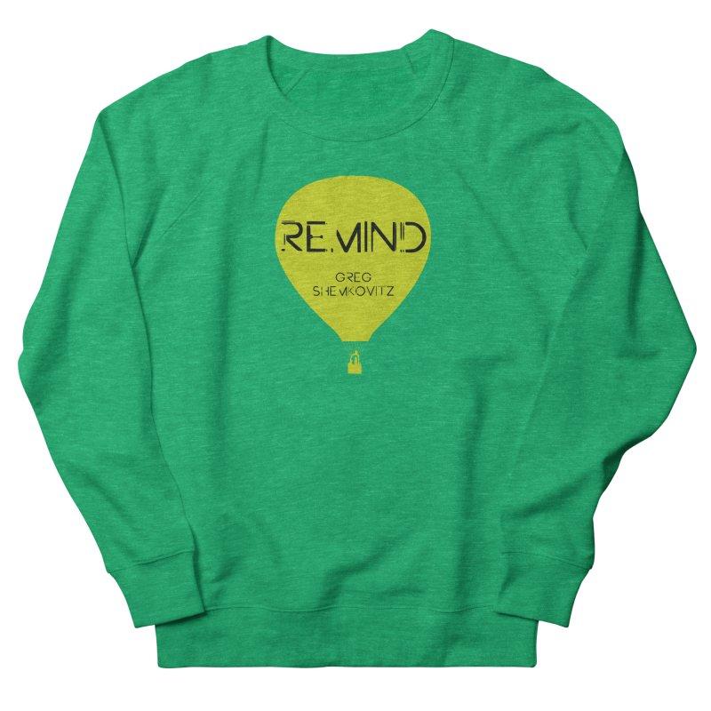 REMIND Balloon A Women's French Terry Sweatshirt by Spaceboy Books LLC's Artist Shop