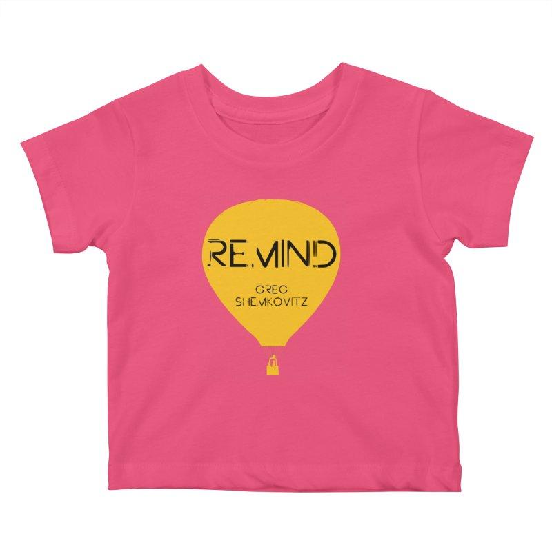 REMIND Balloon A Kids Baby T-Shirt by Spaceboy Books LLC's Artist Shop