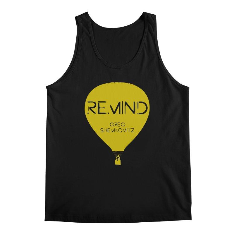 REMIND Balloon A Men's Regular Tank by Spaceboy Books LLC's Artist Shop