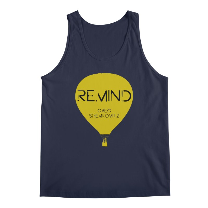 REMIND Balloon A Men's Regular Tank by Spaceboy Books LLC's Artist Shop