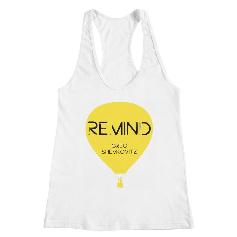 REMIND Balloon A Women's Racerback Tank by Spaceboy Books LLC's Artist Shop