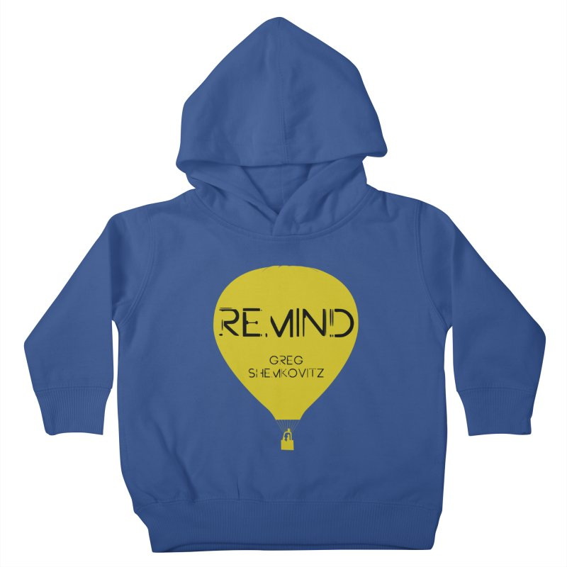 REMIND Balloon A Kids Toddler Pullover Hoody by Spaceboy Books LLC's Artist Shop