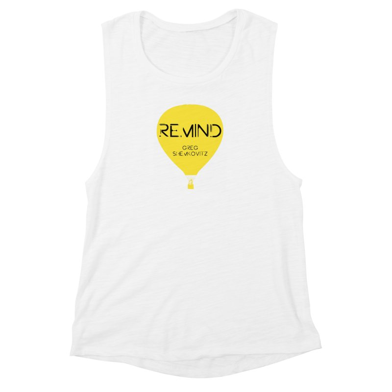 REMIND Balloon A Women's Muscle Tank by Spaceboy Books LLC's Artist Shop