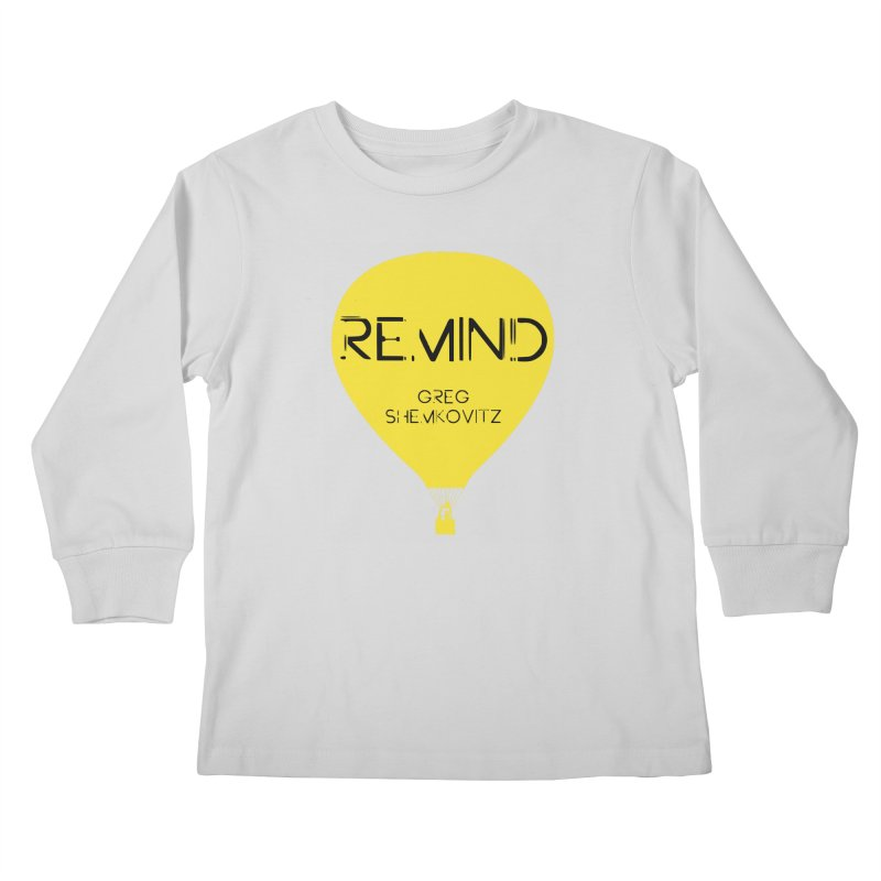 REMIND Balloon A Kids Longsleeve T-Shirt by Spaceboy Books LLC's Artist Shop