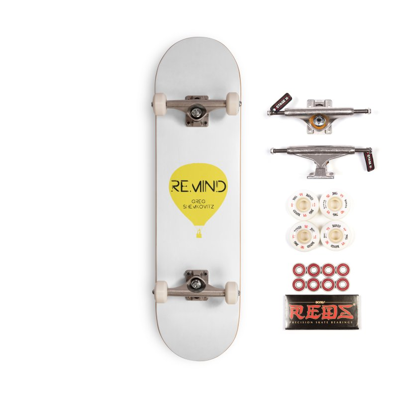 REMIND Balloon A Accessories Complete - Pro Skateboard by Spaceboy Books LLC's Artist Shop