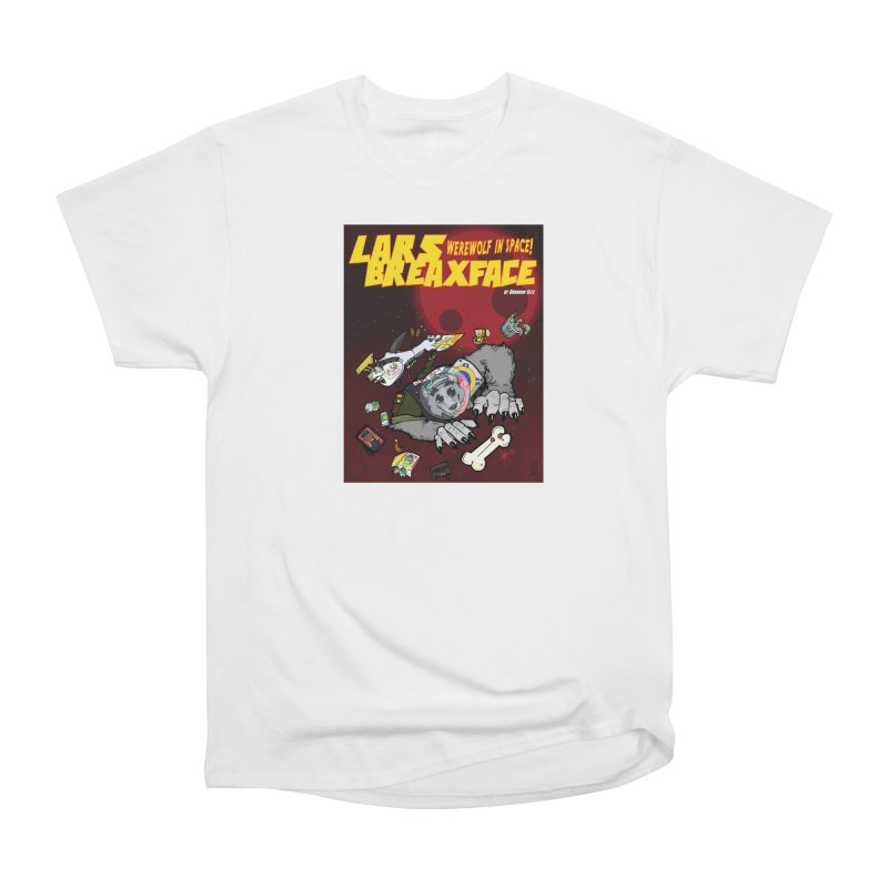 Lars Breaxface Cover - Brian Gonnella Women's Heavyweight Unisex T-Shirt by Spaceboy Books LLC's Artist Shop
