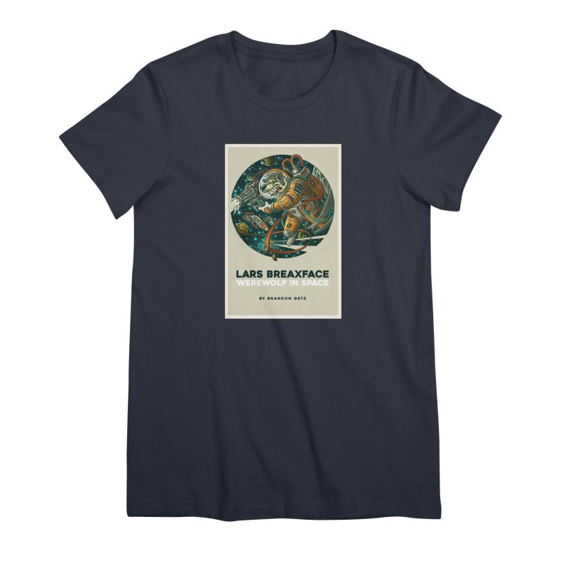 Lars Breaxface Cover - Joe Mruk Women's Premium T-Shirt by Spaceboy Books LLC's Artist Shop