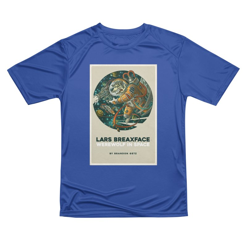 Lars Breaxface Cover - Joe Mruk Women's Performance Unisex T-Shirt by Spaceboy Books LLC's Artist Shop
