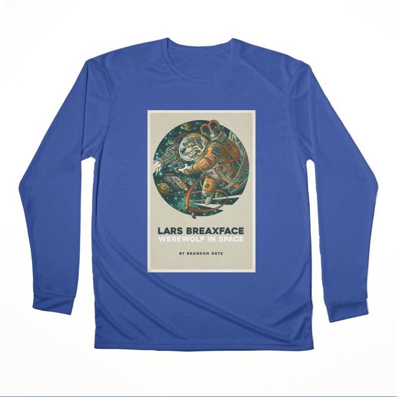 Lars Breaxface Cover - Joe Mruk Women's Performance Unisex Longsleeve T-Shirt by Spaceboy Books LLC's Artist Shop