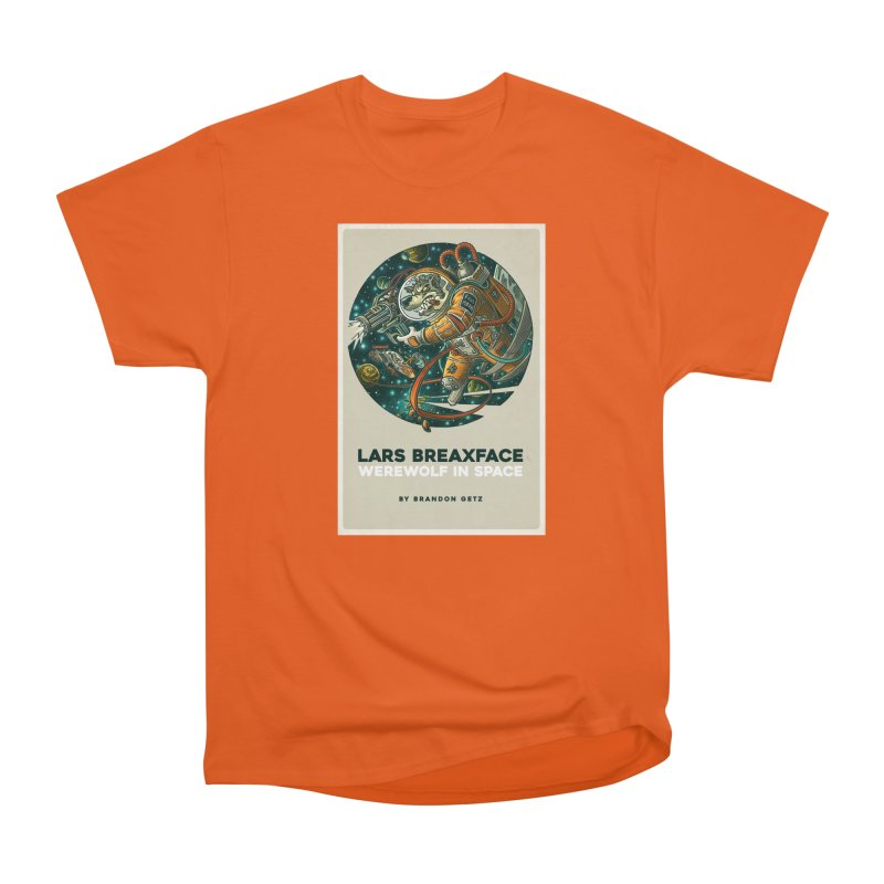 Lars Breaxface Cover - Joe Mruk Women's Heavyweight Unisex T-Shirt by Spaceboy Books LLC's Artist Shop