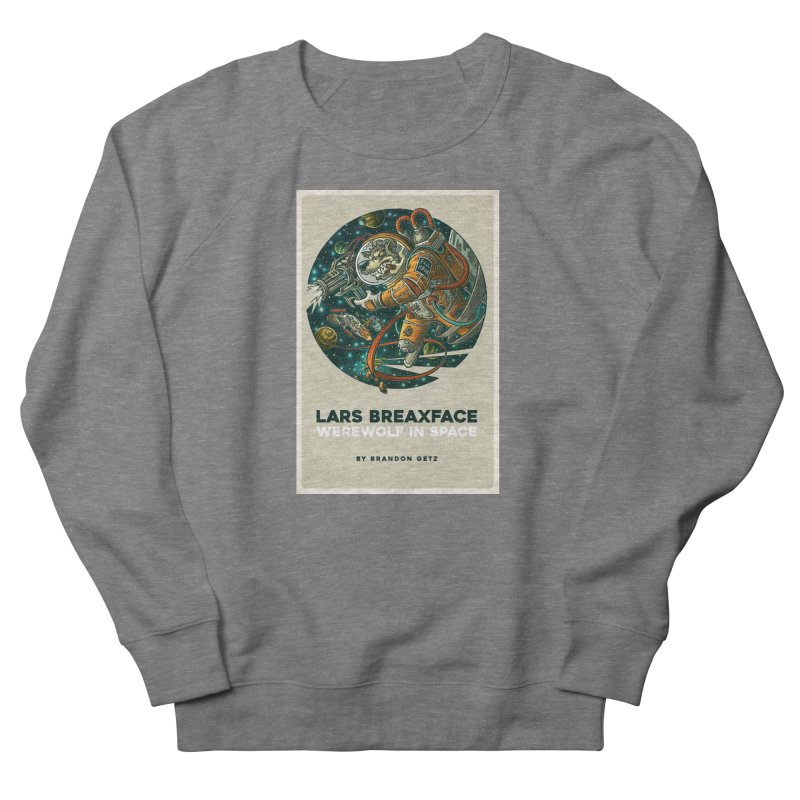 Lars Breaxface Cover - Joe Mruk Men's French Terry Sweatshirt by Spaceboy Books LLC's Artist Shop